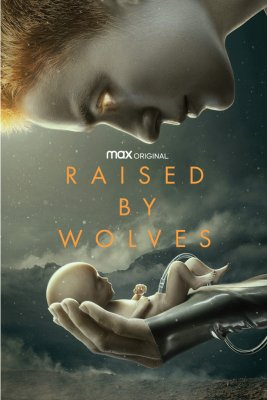 Raised by Wolves (2020) Watch New Series Online Free