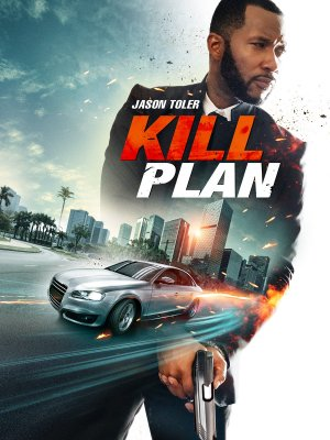 Kill Plan (2021) Free Streaming Online For USA