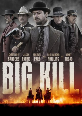 Big Kill (Watch movies online)